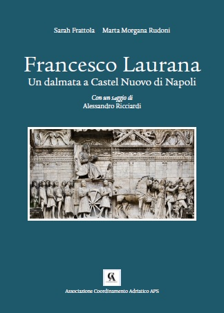 Laurana, un dalmata a Castel Nuovo